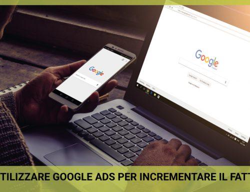 Come utilizzare Google Ads per incrementare il Fatturato